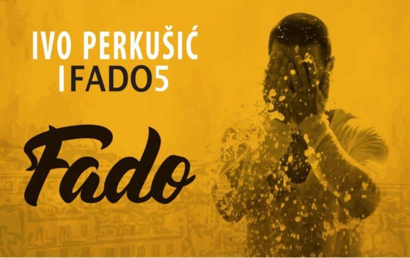 Koncert Ive Perkušića i FADO5