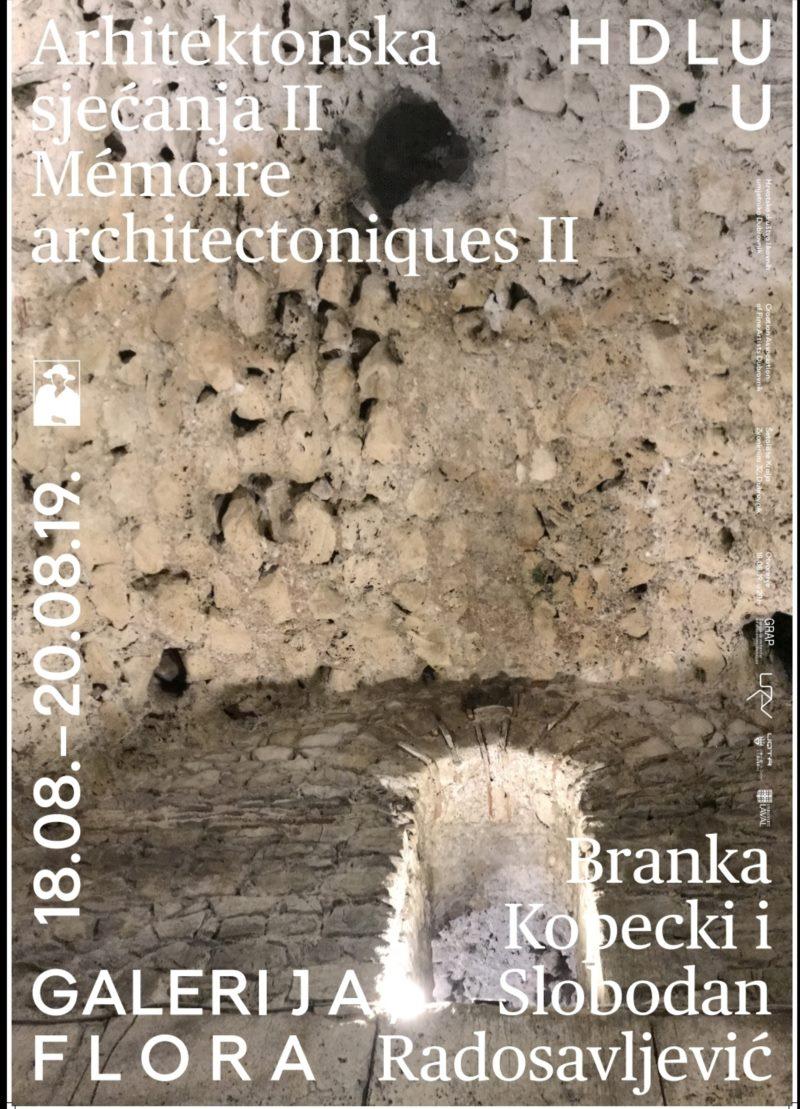Branka Kopecki i Slobodan Radosavljević  -  Arhitektonska sjećanja II - Galerija Flora