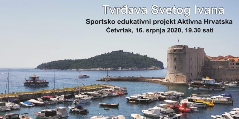 Vodeći sportsko edukativni projekt Aktivna Hrvatska - u Dubrovniku na  Tvrđavi svetog Ivana