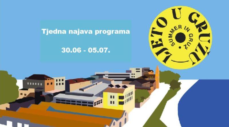 LJETO U GRUŽU TJEDNA NAJAVA PROGRAMA 30.06. - 05.07.2021.