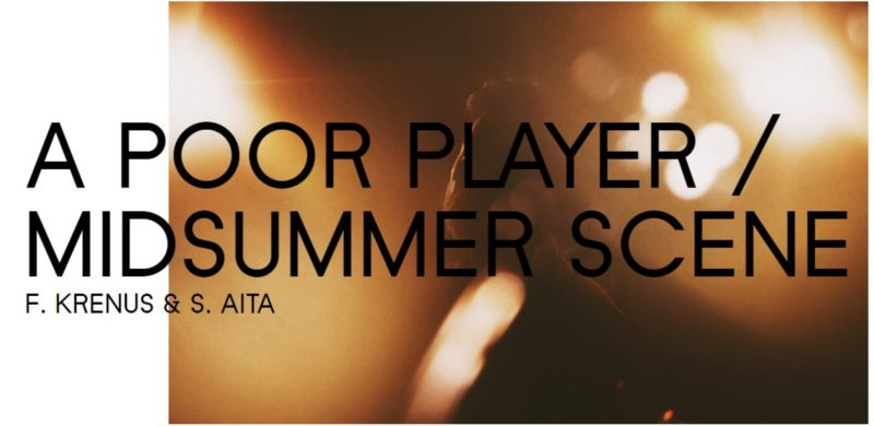 A POOR PLAYER / MIDSUMMER SCENE F. KRENUS & S. AITA